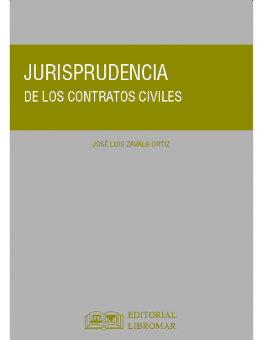 JURISPRUDENCIA DE LOS CONTRATOS CIVILES