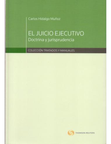 EL JUICIO EJECUTIVO - Dcotrina y Jurisprudencia