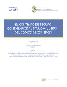 EL CONTRATO DE SEGURO COMENTARIOS AL TÍTULO VIII, LIBRO II DEL CÓDIGO DE COMERCIO