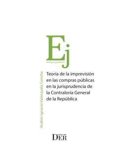 TEORÍA DE LA IMPREVISIÓN EN LAS COMPRAS PÚBLICAS EN LA JURISPRUDENCIA DE LA CONTRALORÍA GENERAL DE LA REPÚBLICA