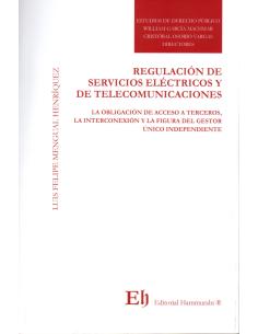 REGULACIÓN DE SERVICIOS ELÉCTRICOS Y DE TELECOMUNICACIONES