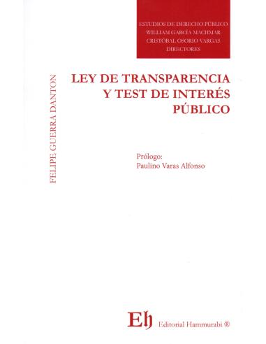 LEY DE TRANSPARENCIA Y TEST DE INTERÉS PÚBLICO