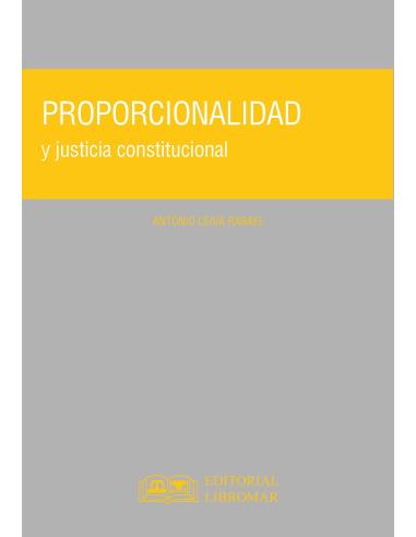 PROPORCIONALIDAD Y JUSTICIA CONSTITUCIONAL