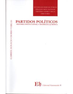 PARTIDOS POLÍTICOS - Historia Institucional y Dogmática Jurídica