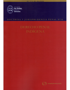 DOCTRINA Y JURISPRUDENCIA PENAL N° 34 - DERECHO PENAL INDÍGENA
