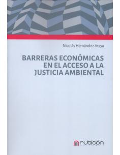 BARRERAS ECONÓMICAS EN EL ACCESO A LA JUSTICIA AMBIENTAL