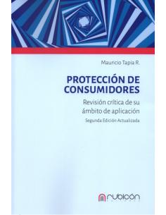 PROTECCIÓN DE CONSUMIDORES - Revisión Crítica de su Ámbito de Aplicación