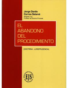 EL ABANDONO DEL PROCEDIMIENTO - Doctrina - Jurisprudencia