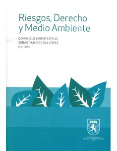 RIESGOS, DERECHO Y MEDIO AMBIENTE