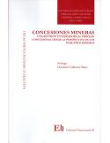 CONCESIONES MINERAS - Una Revisión Integradora al Proceso Concesional desde la Perspectiva de los Pequeños Mineros