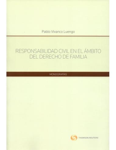 RESPONSABILIDAD CIVIL EN EL ÁMBITO DEL DERECHO DE FAMILIA