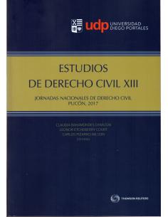 ESTUDIOS DE DERECHO CIVIL XIII - Jornadas nacionales de derecho civil Pucón 2017