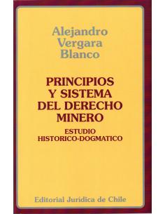 PRINCIPIOS Y SISTEMA DEL DERECHO MINERO
