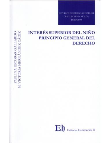 INTERÉS SUPERIOR DEL NIÑO PRINCIPIO GENERAL DEL DERECHO