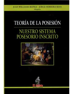 TEORÍA DE LA POSESIÓN - NUESTRO SISTEMA POSESORIO INSCRITO