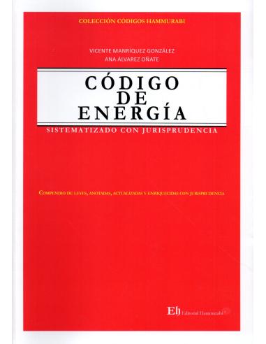 CÓDIGO DE ENERGÍA - Sistematizado con Jurisprudencia