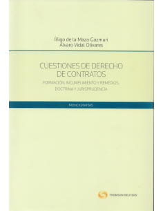 CUESTIONES DE DERECHO DE CONTRATOS. Formación, Incumplimiento y Remedios. Doctrina y Jurisprudencia