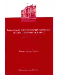 LAS ACCIONES CONSTITUCIONALES ECONÓMICAS ANTE LOS TRIBUNALES DE JUSTICIA