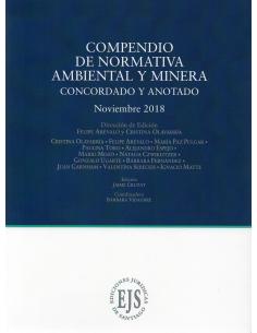 COMPENDIO DE NORMATIVA AMBIENTAL Y MINERA. Concordado y Anotado