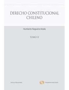 DERECHO CONSTITUCIONAL CHILENO - TOMO II