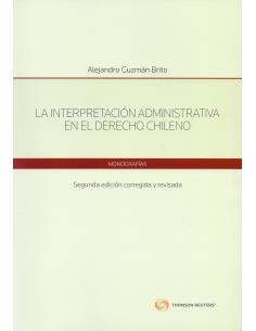 LA INTERPRETACIÓN ADMINISTRATIVA EN EL DERECHO CHILENO