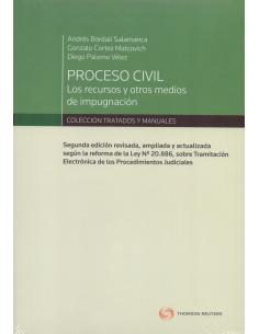 PROCESO CIVIL: LOS RECURSOS Y OTROS MEDIOS DE IMPUGNACIÓN