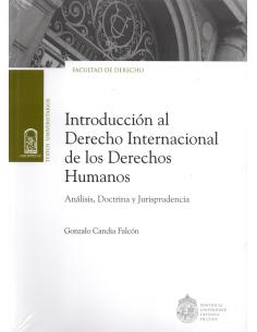 INTRODUCCIÓN AL DERECHO INTERNACIONAL SOBRE LOS DERECHOS HUMANOS