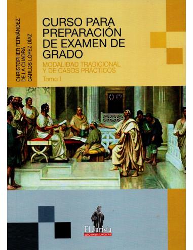 CURSO PARA PREPARACIÓN DE EXAMEN DE GRADO. Modalidad tradicional y de caso