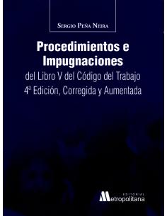 PROCEDIMIENTO E IMPUGNACIONES DEL LIBRO V DEL CÓDIGO DEL TRABAJO
