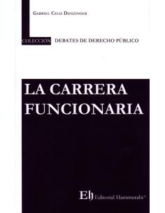 LA CARRERA FUNCIONARIA