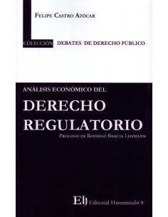 ANÁLISIS ECONÓMICO DEL DERECHO REGULATORIO