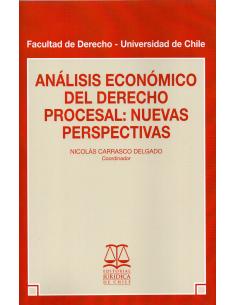 ANÁLISIS ECONÓMICO DEL DERECHO PROCESAL: NUEVAS PERSPECTIVAS