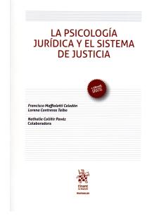 LA PSICOLOGÍA JURÍDICA Y EL SISTEMA DE JUSTICIA