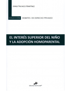 EL INTERÉS SUPERIOR DEL NIÑO Y LA ADOPCIÓN HOMOPARENTAL