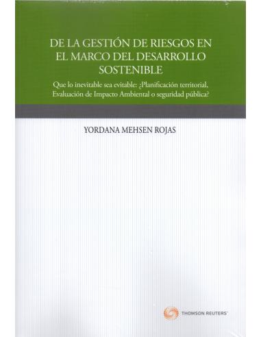 DE LA GESTIÓN DE RIESGOS EN EL MARCO DEL DESARROLLO SOSTENIBLE