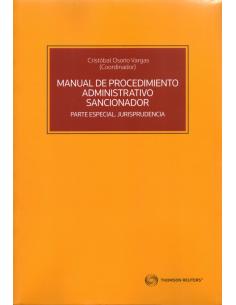 MANUAL DE PROCEDIMIENTO ADMINISTRATIVO SANCIONADOR - PARTE ESPECIAL. JURISPRUDENCIA
