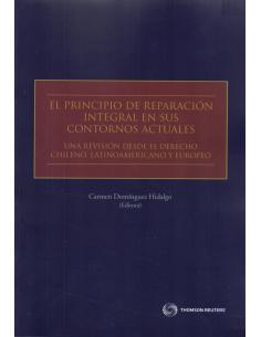 EL PRINCIPIO DE REPARACIÓN INTEGRAL EN SUS CONTORNOS ACTUALES