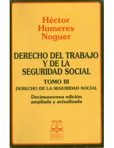 DERECHO DEL TRABAJO Y DE LA SEGURIDAD SOCIAL - TOMO III