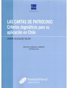 LAS CARTAS DE PATROCINIO - Criterios dogmáticos para su aplicación en Chile