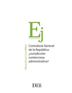 CONTRALORÍA GENERAL DE LA REPÚBLICA: ¿JURISDICCIÓN CONTENCIOSA ADMINISTRATIVA?
