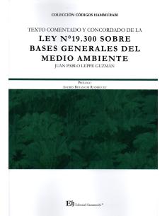 TEXTO COMENTADO Y CONCORDADO DE LA LEY N° 19.300 SOBRE BASES GENERALES DEL MEDIO AMBIENTE