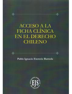 ACCESO A LA FICHA CLÍNICA EN EL DERECHO CHILENO