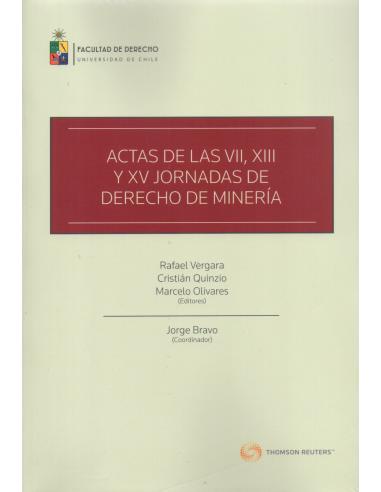 ACTAS DE LAS VII, XIII Y XV JORNADAS DE DERECHO DE MINERÍA