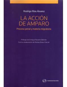 LA ACCIÓN DE AMPARO PROCESO PENAL Y MATERIA MIGRATORIA