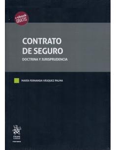 CONTRATO DE SEGURO - Doctrina y Jurisprudencia