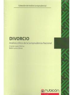 DIVORCIO - Análisis crítico de la jurisprudencia nacional