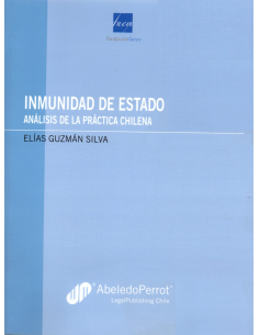 INMUNIDAD DE ESTADO - Análisis de la práctica chilena