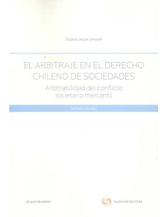 EL ARBITRAJE EN EL DERECHO CHILENO DE SOCIEDADES