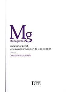 COMPLIANCE PENAL: SISTEMAS DE PREVENCIÓN DE LA CORRUPCIÓN