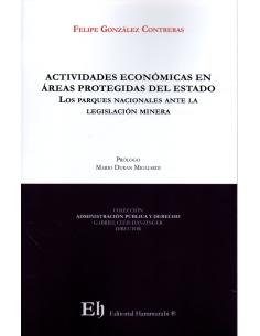 ACTIVIDADES ECONÓMICAS EN ÁREAS PROTEGIDAS DEL ESTADO - Los parques nacionales ante la legislación minera